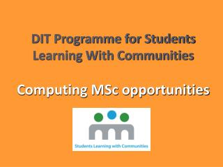 DIT Programme for Students Learning With Communities  Computing MSc opportunities
