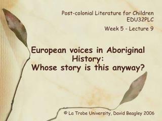 Post-colonial Literature for Children EDU32PLC  Week 5 - Lecture 9