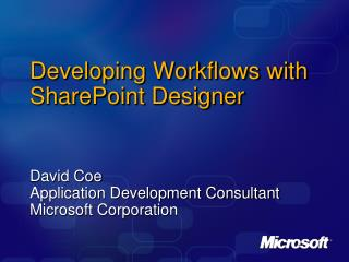 Developing Workflows with SharePoint Designer