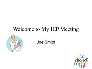 Welcome to My IEP Meeting