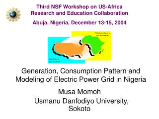 Generation, Consumption Pattern and Modeling of Electric Power Grid in Nigeria