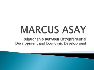 Marcus Asay Explains The Relationship Between Entrepreneuria