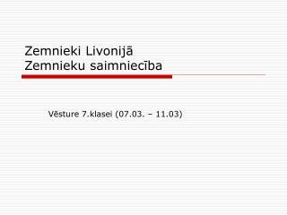 Zemnieki Livonija Zemnieku saimnieciba