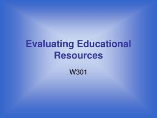 Evaluating Educational Resources