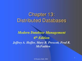 Chapter 13: Distributed Databases
