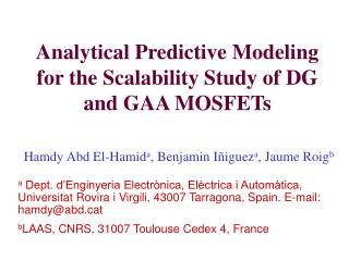 Analytical Predictive Modeling for the Scalability Study of DG and GAA MOSFETs