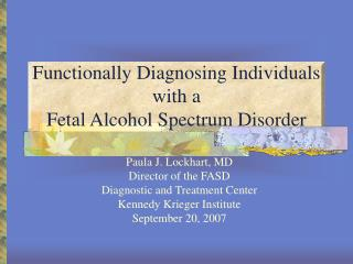 Functionally Diagnosing Individuals with a  Fetal Alcohol Spectrum Disorder