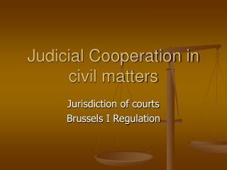 Judicial Cooperation in civil matters