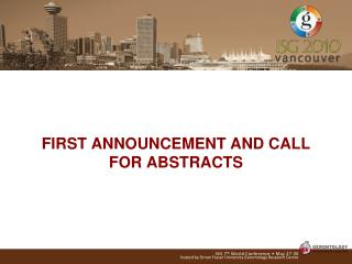 FIRST ANNOUNCEMENT AND CALL FOR ABSTRACTS