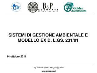 SISTEMI DI GESTIONE AMBIENTALE E MODELLO EX D. L.GS. 231