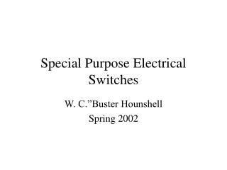 Special Purpose Electrical  Switches