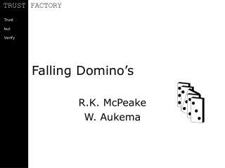 Falling Domino s