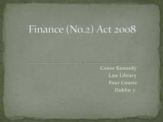 Finance No.2 Act 2008