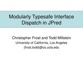 Modularly Typesafe Interface Dispatch in JPred