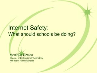 Internet Safety: What should schools be doing