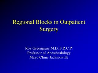 Regional Blocks in Outpatient Surgery
