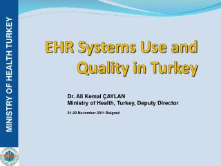 EHR Systems Use and Quality in Turkey