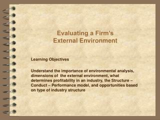 Evaluating a Firm s External Environment