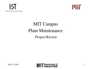 MIT Campus Plant Maintenance  Project Review