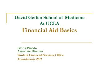David Geffen School of Medicine At UCLA Financial Aid Basics