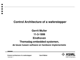 Control Architecture of a waferstepper