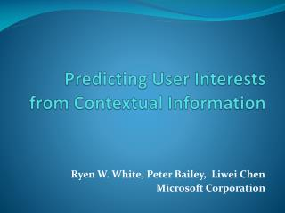 Predicting User Interests from Contextual Information