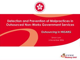 Detection and Prevention of Malpractices in  Outsourced Non-Works Government Services