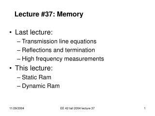 EE 42 fall 2004 lecture 37