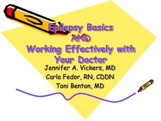 Epilepsy Basics AND Working Effectively with Your Doctor