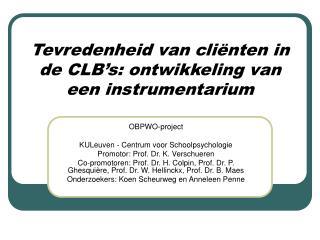 Tevredenheid van cli nten in de CLB s: ontwikkeling van een instrumentarium