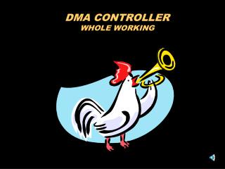 DMA CONTROLLER WHOLE WORKING