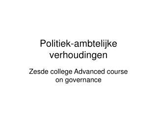 Politiek-ambtelijke verhoudingen