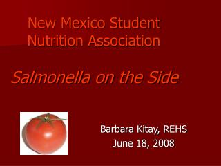 New Mexico Student Nutrition Association  Salmonella on the Side