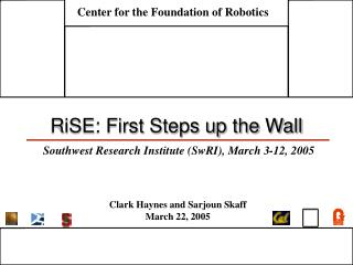 RiSE: First Steps up the Wall