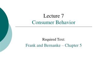 Lecture 7 Consumer Behavior