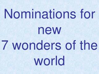 Nominations for new