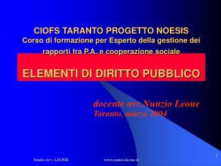 CIOFS TARANTO PROGETTO NOESIS   Corso di formazione per Esperto della gestione dei rapporti tra P.A. e cooperazione soci