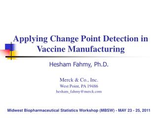 Applying Change Point Detection in Vaccine Manufacturing