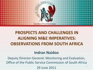 PROSPECTS AND CHALLENGES IN ALIGNING ME IMPERATIVES:  OBSERVATIONS FROM SOUTH AFRICA