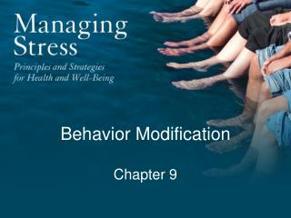 Behavior Modification  Chapter 9