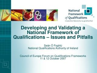 Developing and Validating a National Framework of Qualifications   Issues and Pitfalls  Se n   Foghl  National Qualifica