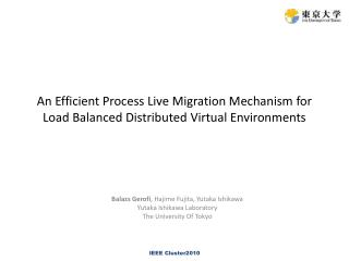 An Efficient Process Live Migration Mechanism for Load Balanced Distributed Virtual Environments
