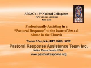 Professionally Assisting in a   Pastoral Response  to the Issue of Sexual Abuse in the Church