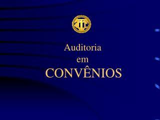 Auditoria  em  CONV NIOS