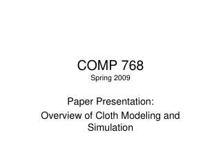 COMP 768 Spring 2009