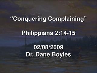 Conquering Complaining   Philippians 2:14-15  02