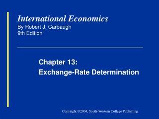 International Economics By Robert J. Carbaugh 9th Edition