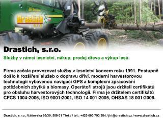 Drastich, s.r.o., V novsk  60