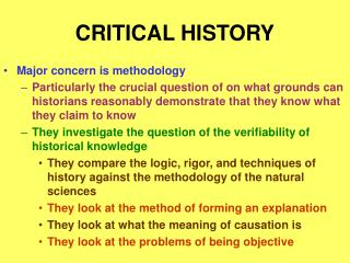 CRITICAL HISTORY Major concern is methodology