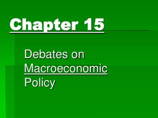 Debates on Macroeconomic Policy